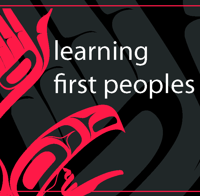 Learning First Peoples Summer Institute – Registration Now Open