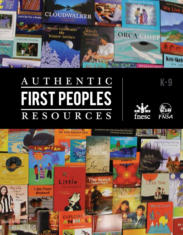Authentic First Peoples Resources, K To Grade 9