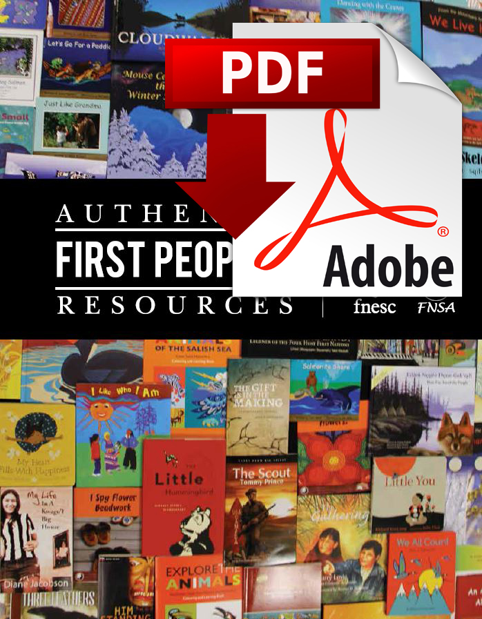 Authentic First Peoples Resources, K To Grade 9 (PDF DOWNLOAD)
